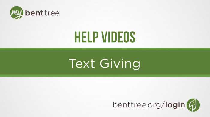 Text Giving | Help Videos